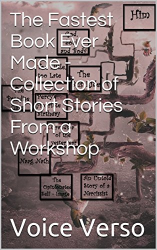 the-fastest-book-ever-made-collection-of-short-stories-from-a-workshop-english-edition