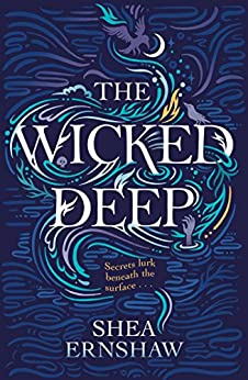 The Wicked Deep by [Ernshaw, Shea]