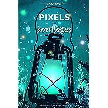 Pixels et Sortilèges