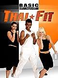 Thai Fit 1 - Basic Trainingsprogramm