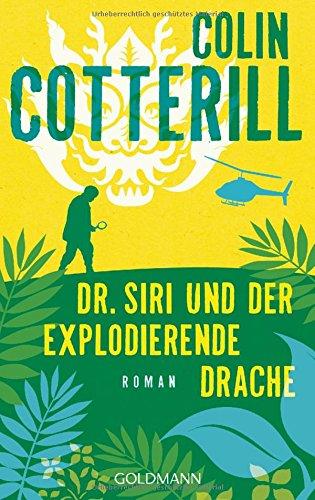 Cotterill, Colin: Dr. Siri und der explodierende Drache