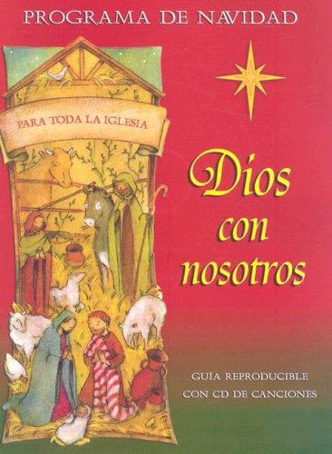 Dios Con Nosotros: Programa de Navidad [With CD]