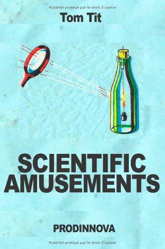 Scientific Amusements par Arthur Good