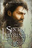 The Sixth Labyrinth: Volume 5 (The Child of the Erinyes)