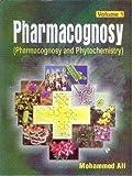 Pharmacognosy (Pharmacognosy and Phytochemistry) Vol. 1