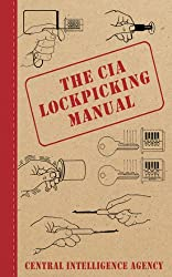 The Cia Lockpicking Manual by Skyhorse Publishing, Inc.