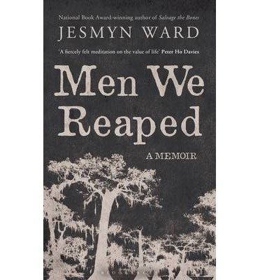 [(Men We Reaped: A Memoir )] [Author: Jesmyn Ward] [Jan-2014]