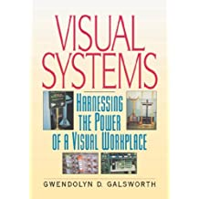 Visual Systems: Harnessing the Power of a Visual Workplace