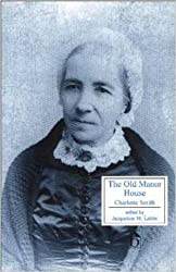 The Old Manor House (Broadview Literary Texts)