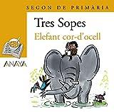 Blíster Elefant cor-d ' ocell 2º Primaria (C. Valenciana) (Literatura Infantil (6-11 Años) - Plan Lector Tres Sopas (C. Valenciana))