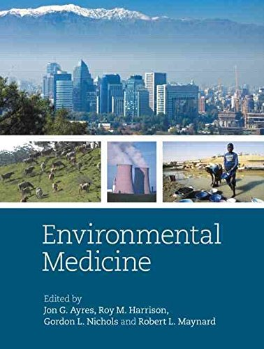 [Environmental Medicine] (By: Jon G. Ayres) [published: October, 2010]