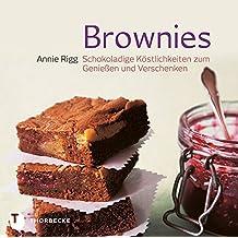 Brownies: Schokoladige Köstlichkeiten zum Genießen und Verschenken