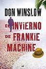 El invierno de Frankie Machine par Winslow