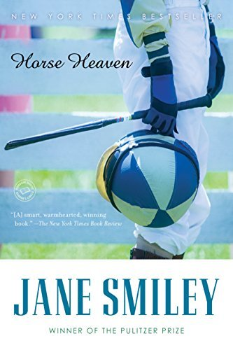 Horse Heaven (Ballantine Reader's Circle) by Jane Smiley (2001-02-27)