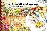 A Dooryard Herb Cookbook by Linda Ours Rago (1988-08-02)