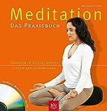 Meditation. Das Praxisbuch