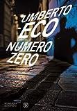 Numero zero by Umberto Eco (2015-01-06)