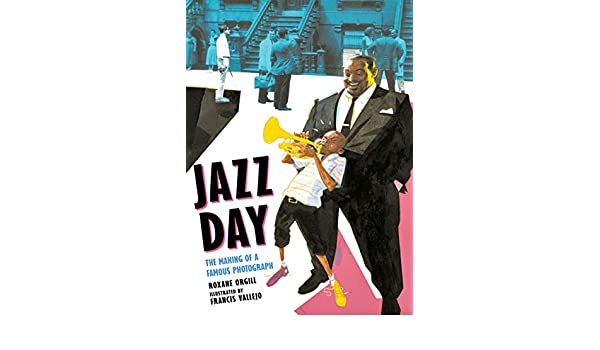 Buy Jazz Day: The Making of a Famous Photograph Book Online at Low
