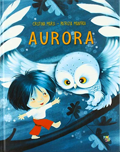 Aurora. Ediz. illustrata