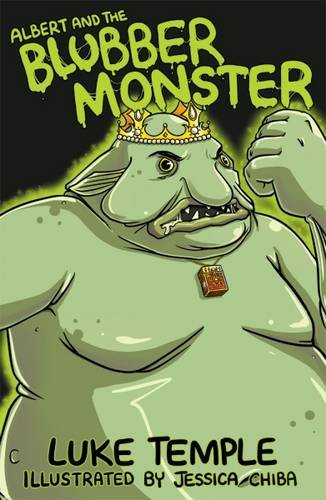 Albert and the Blubber Monster (Luke Temple's Books for 5-7 Year Olds)