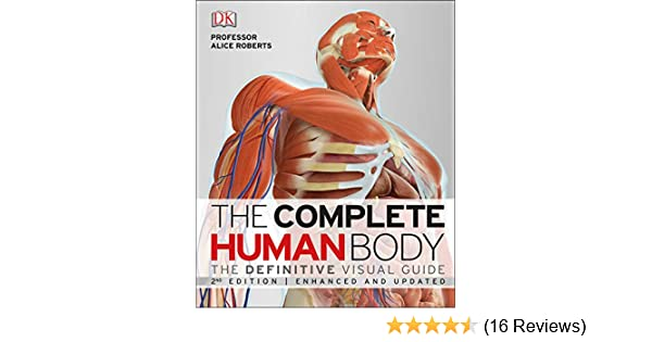 Buy The Complete Human Body New Edition Book Online At Low Prices
