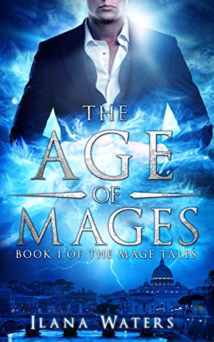The Age of Mages: Book I of the Mage Tales by [Waters, Ilana]
