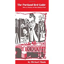 The Portland Red Guide: Sites & Stories from Our Radical Past