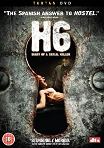 H6 - Diary Of A Serial Killer [2005] [DVD]