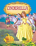 Cinderella (Uncle Moon's Fairy Tales)