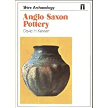 Anglo-Saxon Pottery (Shire archaeology series)