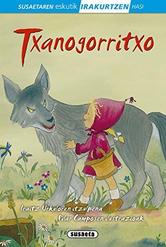 Txanogorritxo (Susaetaren eskutik irakurtzen hasi 1.Maila) por Susaeta Ediciones S A
