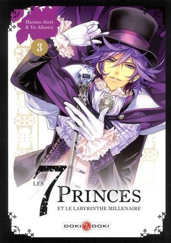 Les 7 princes et le labyrinthe millénaire  (3) : Les 7 princes et le labyrinthe millénaire