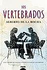 Los vertebrados par Alberto de la Rocha