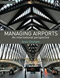 Managing Airports 4th Edition