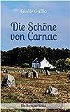 Die Schöne von Carnac: Ein Bretagne-Krimi (Edition 211)