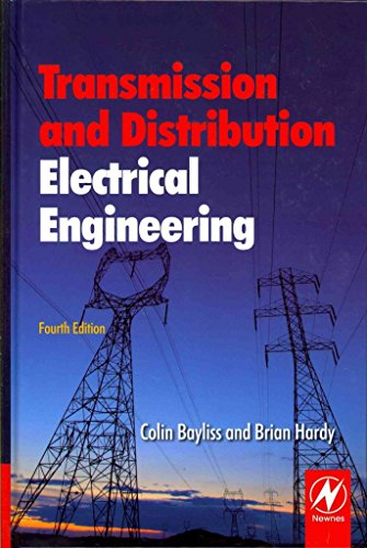 [Transmission and Distribution Electrical Engineering] (By: Colin Bayliss) [published: February, 2012]