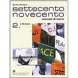 Settecento Novecento. Manuale di storia. Per gli Ist. Professionali: 2