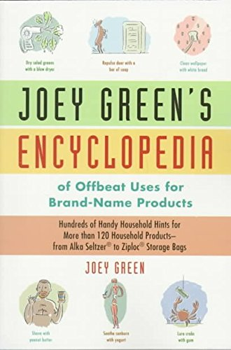 joey-greens-encyclopedia-of-offbeat-uses-for-brand-name-products-hundreds-of-handy-household-hints-f