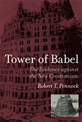 Tower of Babel: (A Bradford Book): The Evidence Against the New Creationism (Bradford Books)