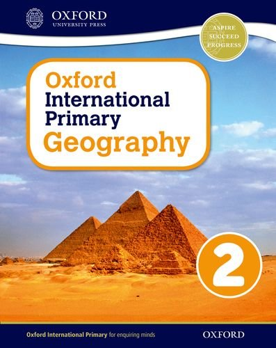 Oxford international primary. Geography. Student's book. Per la Scuola elementare. Con espansione online: 2