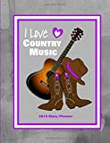 I Love Country Music: 2019 Diary/Planner