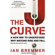 The J Curve: A New Way to Understand Why Nations Rise and Fall (English Edition)