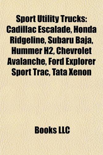 sport-utility-trucks-cadillac-escalade-honda-ridgeline-subaru-baja-hummer-h2-chevrolet-avalanche-for