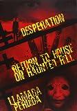 Pack: Desperation + Return To House On Haunted Hill + Sin Censura + Llamada P