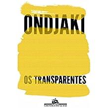 Os Transparentes (Em Portuguese do Brasil)