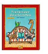 Kleine Tierkinder-Geschichten zum Vorlesen (Kleine Geschichten zum Vorlesen)