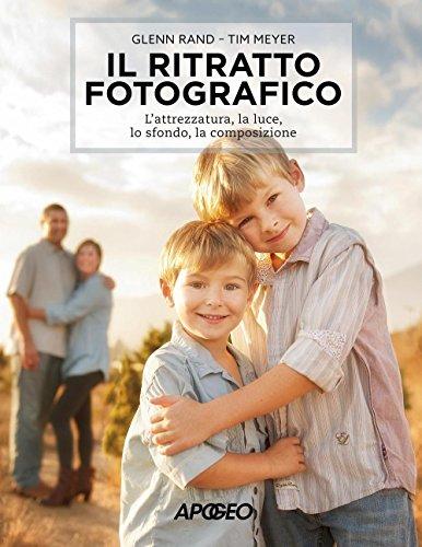 Il ritratto fotografico. L'attrezzatura, la luce, lo sfondo, la composizione: 1