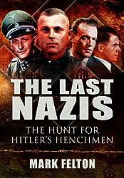 The Last Nazis: The Hunt for Hitler's Henchmen