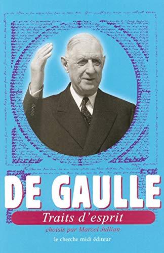 De Gaulle, traits d'esprit par Marcel Jullian