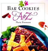 Bar Cookies A to Z (A to Z Cookbooks) by Marie Simmons (1994-10-15)